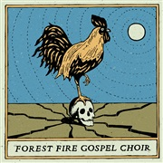 Forest Fire Gospel Choir : Forest Fire Gospel Choir EP