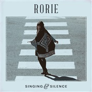 Rorie : Singing & Silence - EP Sampler