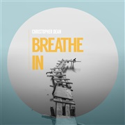 Christopher Dean : Breathe In