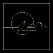 We Were Sons : We Were Sons EP