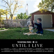 The National Parks : Until I Live