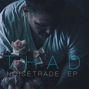 Thad Cockrell : THAD NoiseTrade EP