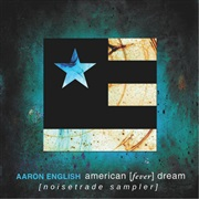 Aaron English : american [fever] dream - noisetrade sampler
