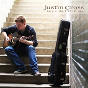 Justin Cross : Live at the UCF House