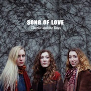 Charlie and the Rays : Song Of Love EP