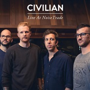 CIVILIAN : Live at NoiseTrade