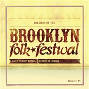 Brooklyn Folk Fest : The Best of the Brooklyn Folk Festival