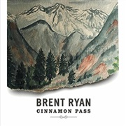 Brent Ryan : Cinnamon Pass