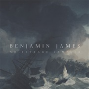 Benjamin James : NoiseTrade Sampler