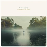 Andrew Combs : Canyons of my Mind Single Pack + PledgeMusic Acoustic Sessions