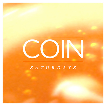 COIN - Saturdays