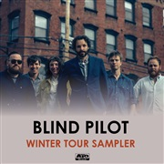 Blind Pilot : Winter Tour Sampler