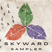 Skyward : Skyward - Album Sampler