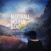 Marshall McLean Band : Badlands - Single