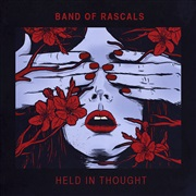 Band Of Rascals : Held In Thought
