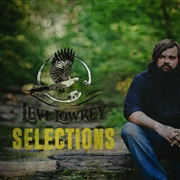 Levi Lowrey : Selections