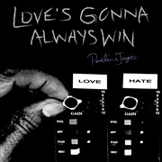 Paulina Jayne  : Love's Gonna Always Win
