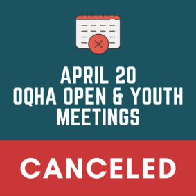 April OQHA Open & Youth Meetings Canceled
