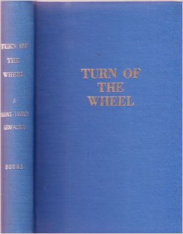 Remembering Louis Burns' book 'Turn of the Wheel'