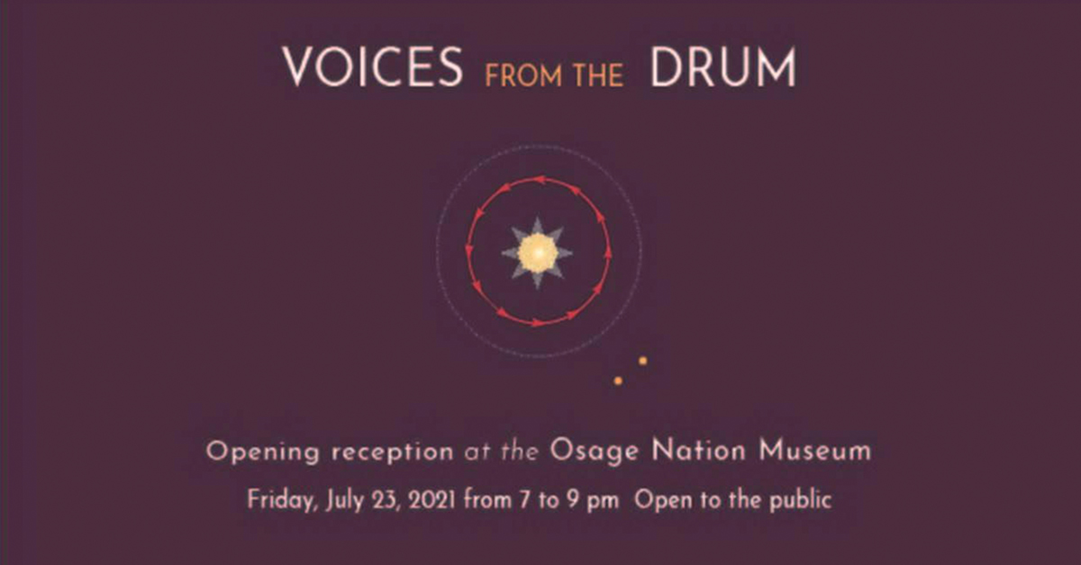 Voices from the Drum exhibit opens July 23 at Osage Nation Museum