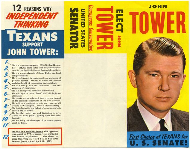 "A campaign brochure in which Republican John Tower encourages ""independent thinking Texans"" to consider voting for him over his runoff opponent, Democrat William Blakley."