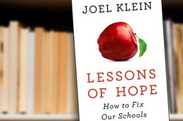 Lessons of Hope: How to Fix Our Schools by Joel Klein