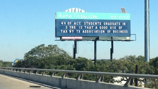 The Texas Association of Business erected a billboard for the day in Austin highlighting the failure of colleges and universities to graduate students with degrees or certifications.