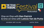 Watch Texas Tribune CEO and Editor-in-Chief Evan Smith's one-on-one conversations with Republican Dan Patrick and Democrat Leticia Van de Putte, candidates to be the state's next lieutenant governor, at the 2014 Texas Tribune Festival.