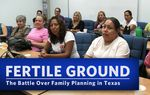 In Part 3 of our Fertile Ground series, The Texas Tribune takes a historical look at the role of government in family planning — a long-standing women's health initiative that has become entangled in the battle over abortion.