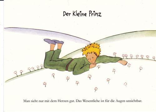 "The Little Prince: ""It is only with the heart that one can see rightly. What is essential is invisible to the eye."""