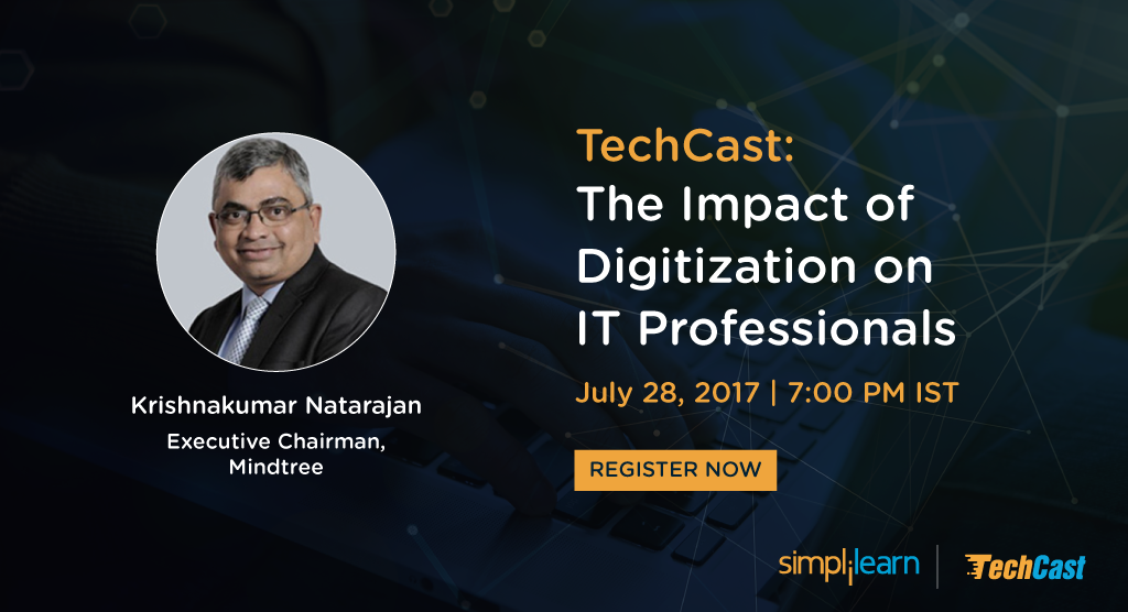 Register for the TechCast: https://www.simplilearn.com/digitization-and-what-it-means-it-professionals-webinar