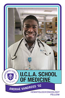 Andrae Vandross '02 U.C.L.A. School of Medicine from Stonehill College