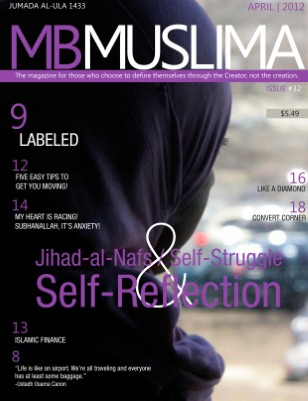 The Jihad al Nafs / Self-Struggle / Self-Reflection Issue - April 2012