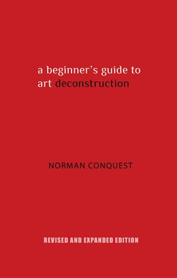 A Beginner's Guide to Art Deconstruction