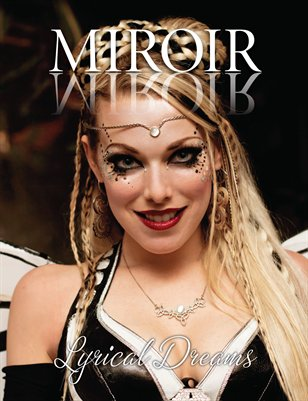 MIROIR MAGAZINE - Lyrical Dreams - Dreams of the Last Butterflies