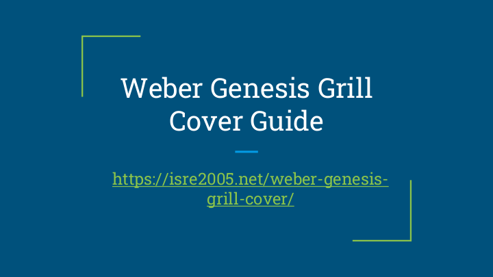 Weber Genesis Barbecue Cover Guide Presentation