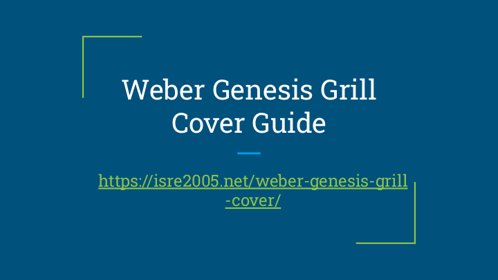 Weber Genesis BBQ Grill Cover Guide Pdf