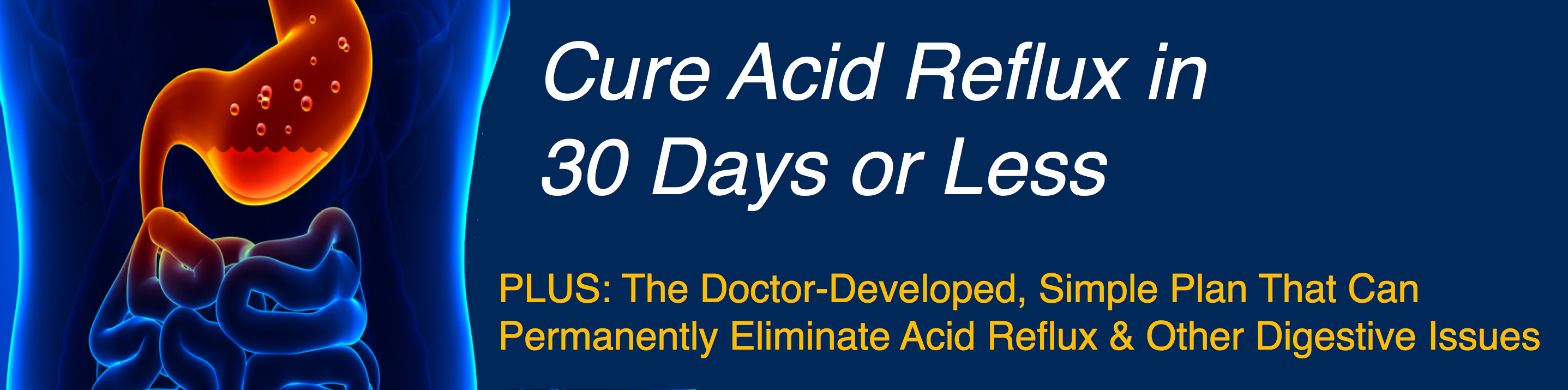Cure Acid Reflux in 30 Days or Less