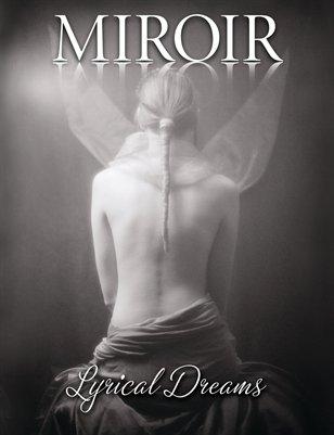 MIROIR MAGAZINE - Lyrical Dreams - Francis A Willey