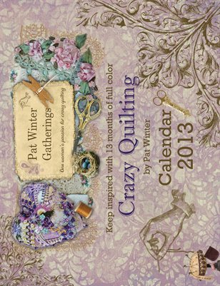 2013 Crazy Quilt Calendar