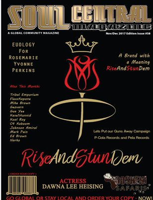 Soul Central Magazine Edition 58 #RiseAndStunDem