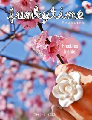 Funkytime Magazine | Spring 2012