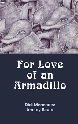 For Love of an Armadillo