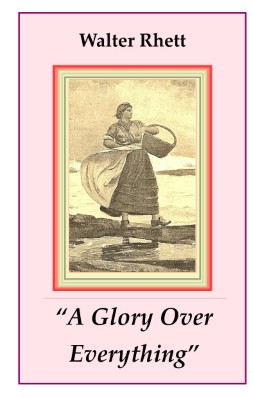 &quot;A Glory Over Everything&quot; Author&#039;s Signature Edition