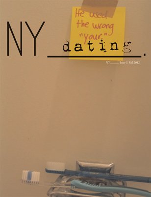 NY_____. Issue 3/Fall 2012. (Dating)