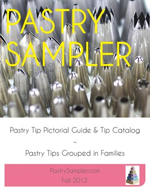 Pastry Sampler Tip Guide &amp; Catalog