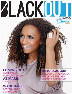 BlackOUT's inaugural issue is about coming out, feature interviews by Wade ...