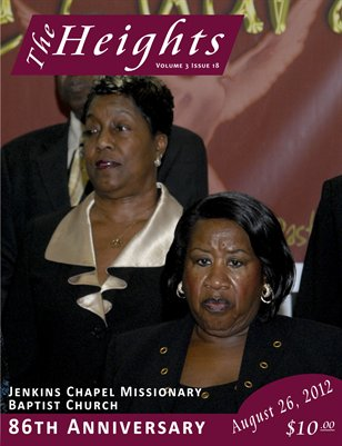 Volume 3 Issue 18 - Jenkins Chapel Missionary Baptist Church 86th Anniversary