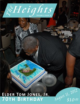 Volume 3 Issue 16 - Elder Tom Jones, Jr. 70th Birthday