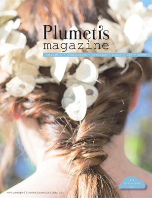 Plumetis magazine issue 11 - Naturally beautiful!